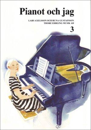 Pianot & Jag 3